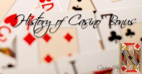 Bonus Casino History