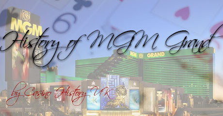 MGM Grand Casino History UK
