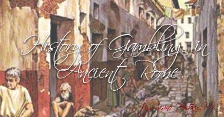 History of Rome Gambling
